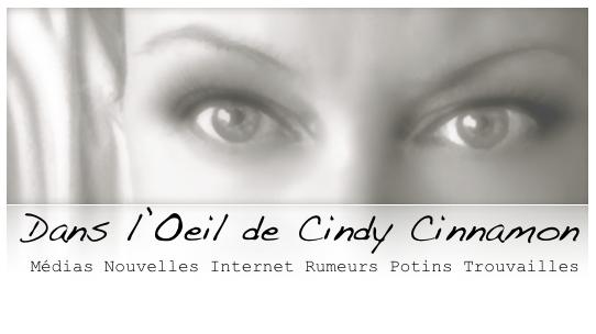 Dans l'Oeil de Cindy Cinnamon